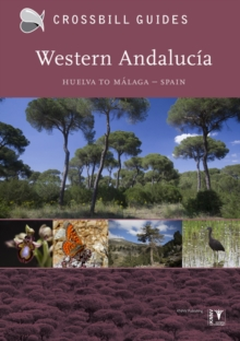 Western Andalucia : From Huelva to Malaga I, Paperback / softback Book