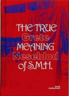 The True Meaning of S.M.H, Hardback Book
