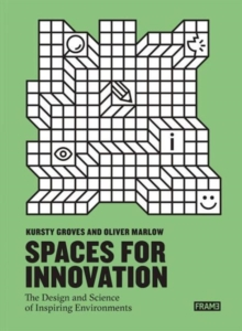Innovative Spaces: The Design and Science of Inspiring Environmen, Paperback Book