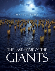 The Last Home of the Giants, Paperback / softback Book