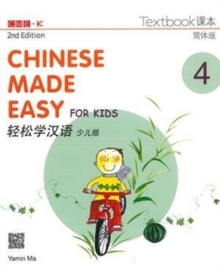 Chinese Made Easy for Kids 4 - textbook. Simplified character version, Paperback / softback Book