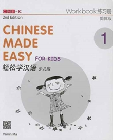 Chinese Made Easy for Kids 1 - workbook. Simplified characters version, Paperback / softback Book