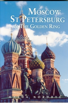 Moscow St. Petersburg & the Golden Ring, Paperback Book