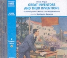 Great Inventors and Their Inventions : Archimedes, Gutenberg, Franklin, Nobel, Bell, Marconi, The Wright Brothers, Edison, CD-Audio Book