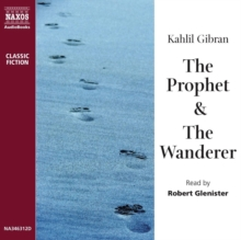 The Prophet, & The Wanderer, MP3 eaudioBook