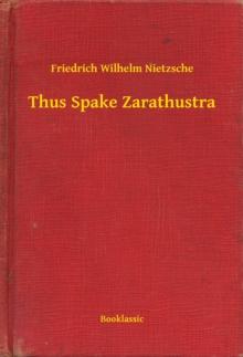 Thus Spoke Zarathustra Ebook