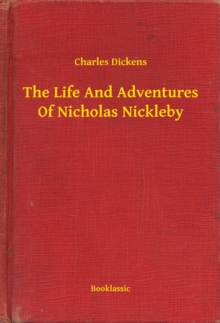 The Life And Adventures Of Nicholas Nickleby, EPUB eBook