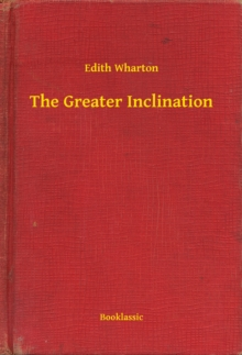 The Greater Inclination, EPUB eBook