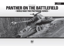 Panther on the Battlefield: World War Two Photobook Series : Volume 6, Hardback Book