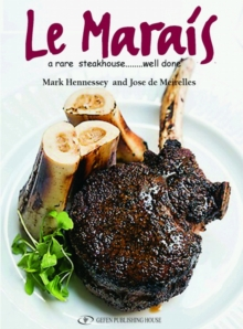 Le Marais : A Rare Steakhouse - Well Done, Hardback Book