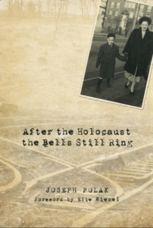 After the Holocaust the Bells Still Ring, Hardback Book