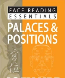 Face Reading Essentials -- Palaces & Positions, Paperback / softback Book