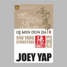 Qi Men Dun Jia 540 Yang Structure, EPUB eBook