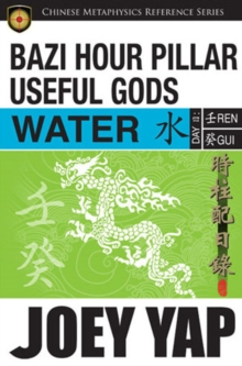 BaZi Hour Pillar Useful Gods - Water, Paperback Book