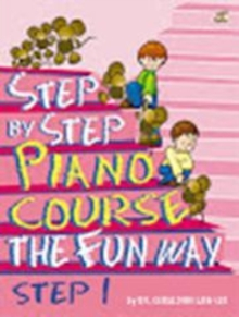 Step by Step Piano Course the Fun Way : No. 2, Sheet music Book