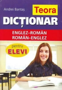Teora English-Romanian & Romanian-English Dictionary for Students, Hardback Book