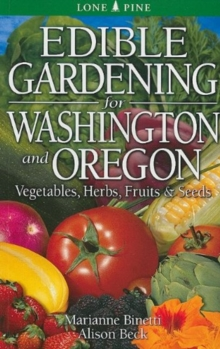 Edible Gardening for Washington and Oregon, Paperback / softback Book