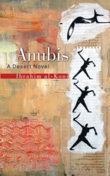 Anubis : A Libyan Novel, Paperback Book