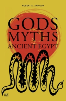 Gods and Myths of Ancient Egypt, Paperback / softback Book