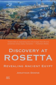 Discovery at Rosetta : Revealing Ancient Egypt, Paperback / softback Book