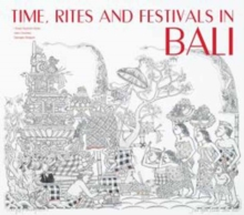 Time, Rites and Festivals in Bali, Hardback Book