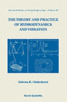 Theory And Practice Of Hydrodynamics And Vibration, The, Paperback / softback Book