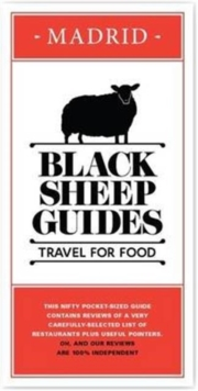 Black Sheep Guides. Travel for Food : Madrid, Paperback Book