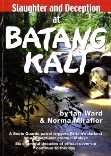 Slaughter and Deception at Batang Kali, Paperback Book
