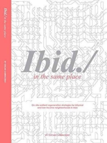 Ibid. : In the Same Place, Paperback / softback Book