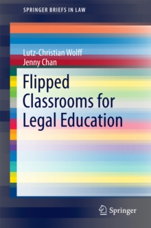 Flipped Classrooms for Legal Education, PDF eBook