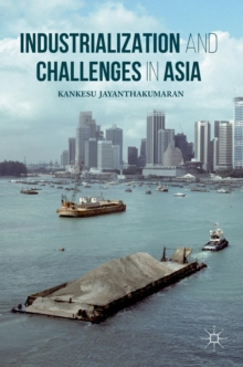 Industrialization and Challenges in Asia, Hardback Book