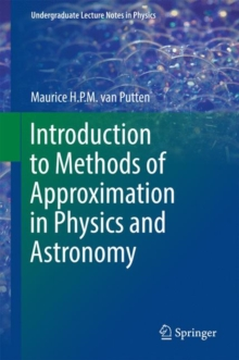 Introduction to Methods of Approximation in Physics and Astronomy, Hardback Book