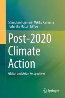 Post-2020 Climate Action : Global and Asian Perspectives, Hardback Book