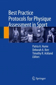Best Practice Protocols for Physique Assessment in Sport, Hardback Book