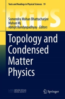 Topology and Condensed Matter Physics, Hardback Book
