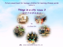 Picture sound book for teenage children for learning Chinese words related to Things in a city  Volume 3, EPUB eBook