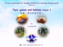 Picture sound book for teenage children for learning Chinese words related to Toys, games and hobbies  Volume 1, EPUB eBook