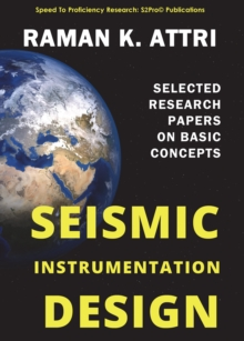 Seismic Instrumentation Design : Selected Research Papers on Basic Concepts, EPUB eBook