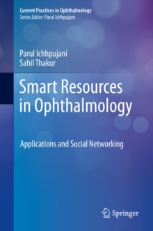Smart Resources in Ophthalmology : Applications and Social Networking, EPUB eBook