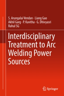 Interdisciplinary Treatment to Arc Welding Power Sources, EPUB eBook