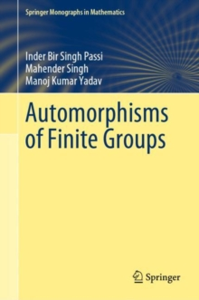 Automorphisms of Finite Groups, EPUB eBook