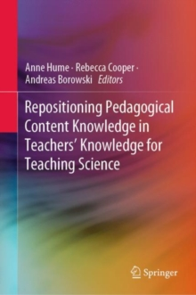 Repositioning Pedagogical Content Knowledge in Teachers' Knowledge for Teaching Science, EPUB eBook