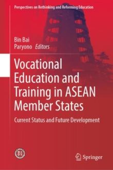 Vocational Education and Training in ASEAN Member States : Current Status and Future Development, EPUB eBook