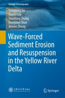 Wave-Forced Sediment Erosion and Resuspension in the Yellow River Delta, EPUB eBook