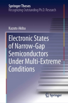 Electronic States of Narrow-Gap Semiconductors Under Multi-Extreme Conditions, EPUB eBook