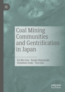 Coal Mining Communities and Gentrification in Japan, Hardback Book