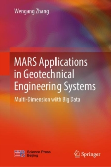 MARS Applications in Geotechnical Engineering Systems : Multi-Dimension with Big Data, EPUB eBook