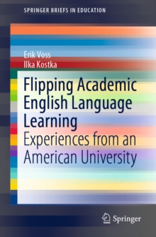 Flipping Academic English Language Learning : Experiences from an American University, EPUB eBook