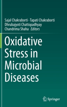 Oxidative Stress in Microbial Diseases, Hardback Book