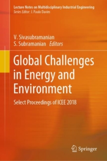 Global Challenges in Energy and Environment : Select Proceedings of ICEE 2018, Hardback Book